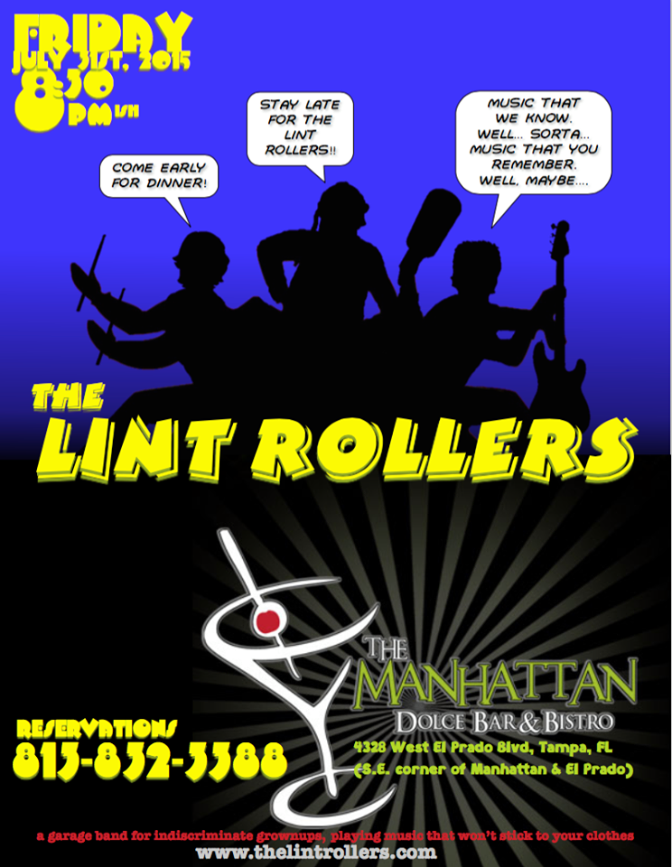 The Lint Rollers July 31